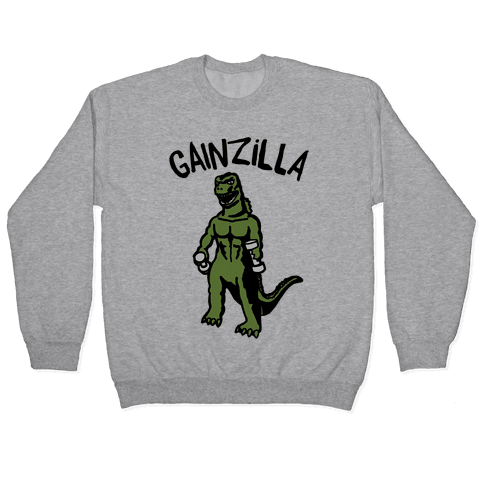 Gainzilla Lifting Parody Pullover