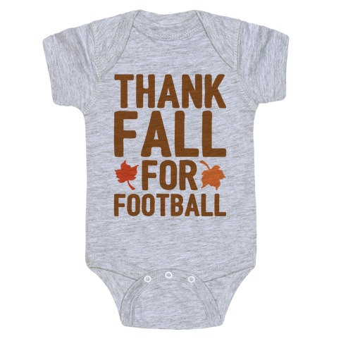 Thank Fall For Football Baby Onesy