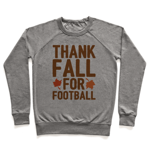 Thank Fall For Football Pullover