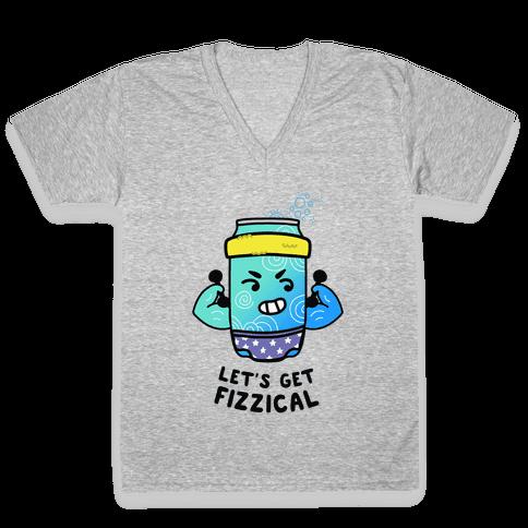 Let's Get Fizzical V-Neck Tee Shirt