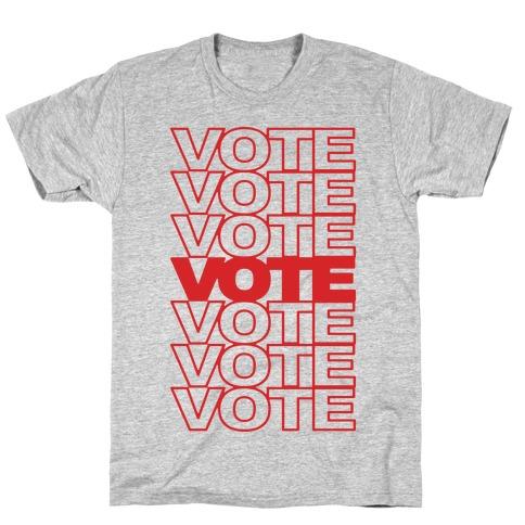 Vote Vote Vote T-Shirt