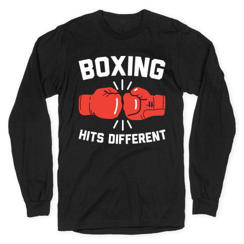 Boxing Hits Different Long Sleeve T-Shirt