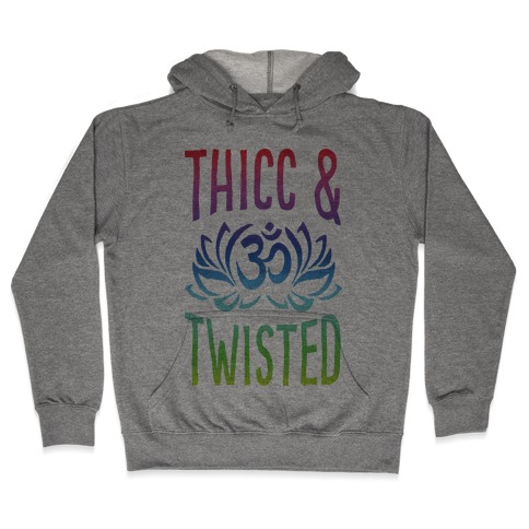 Thicc And Twisted Yoga Hooded Sweatshirt