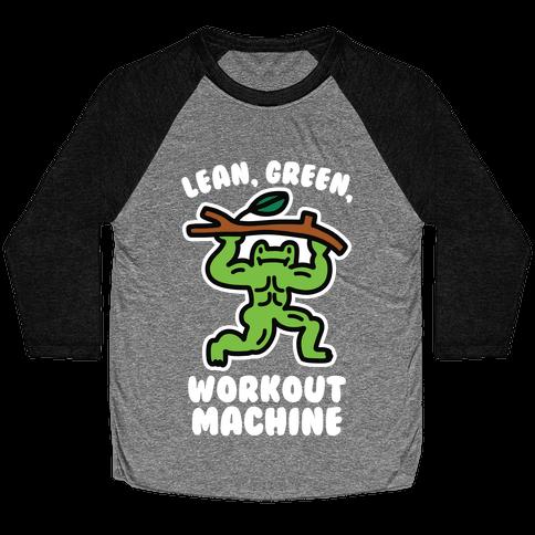 Lean, Green, Workout Machine Baseball Tee