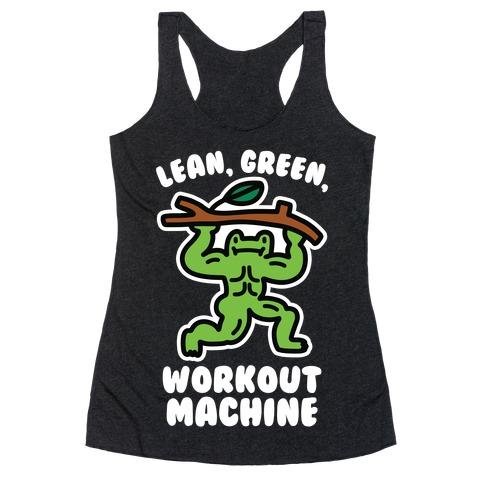 Lean, Green, Workout Machine Racerback Tank Top