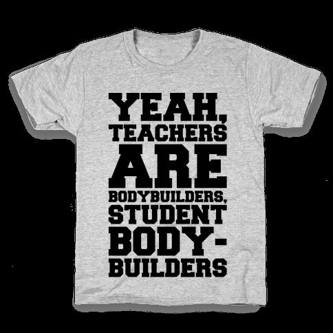 Teachers Are Bodybuilders Lifting Shirt Kids T-Shirt