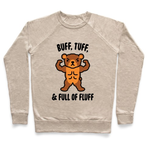 Buff, Tuff, & Full of Fluff Pullover