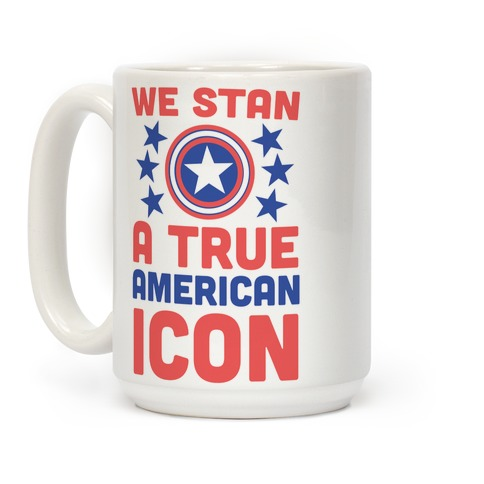 We Stan a True American Icon Coffee Mug