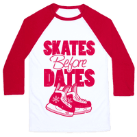 Skates Before Dates Baseball