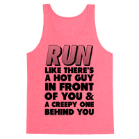 Run Like There's a Hot Guy in Front of You