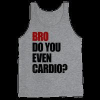 Bro Do You Even Cardio