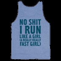 No Shit I Run Like A Girl
