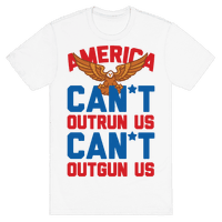 America: Can't Outrun Us Can't Outgun Us