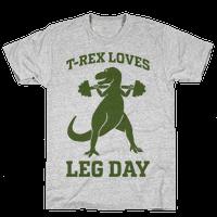 T-Rex Loves Leg Day