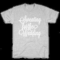 Sweating for the Wedding (Dark Tank)