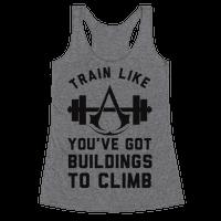 Train Like You've Got Buildings To Climb Racerback