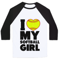 I Love My Softball Girl (Baseball Shirt)