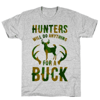 Hunters Will Do Anything For a Buck