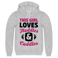 This Girl Loves Huddles And Cuddles Hoodie