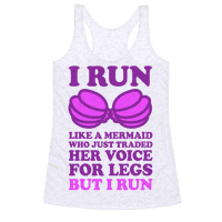 I Run Like A Mermaid Racerback