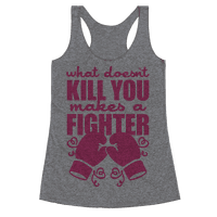 What Doesn't Kill You Makes A Fighter (Pink)
