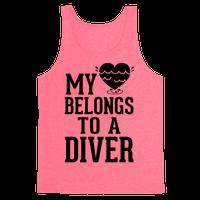 My Heart Belongs To A Diver Tank
