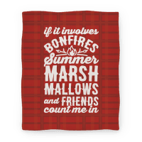 Bonfires Summer Marshmallows and Friends Count Me In Blanket