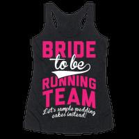 Bride-To-Be Running Team Racerback