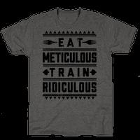 Eat Meticulous Train Ridiculous
