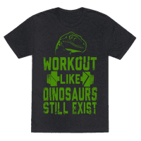 Workout Like Dinosaurs Still Exist