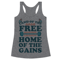 Land of the Free. Home of the Gains!