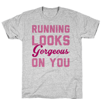 Running Looks Gorgeous On You