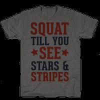Squat Till You See Stars Tee
