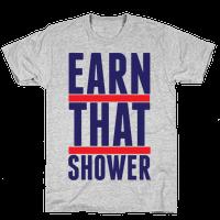 Earn That Shower