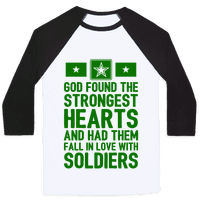 God Found The Strongest Hearts (Army Baseball Tee)