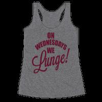 On Wednesdays We Lunge!