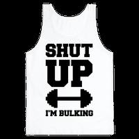 Shut Up I'm Bulking