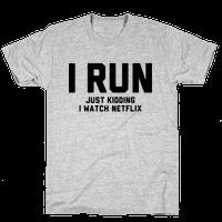 I Run Just Kidding