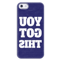 You Got This Phonecase