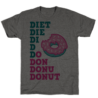 Diet, Die, Di, D, Do, Don, Donu, Donut