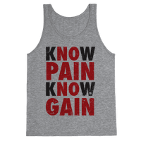 Know Pain Know Gain (No Pain No Gain) (Tank)