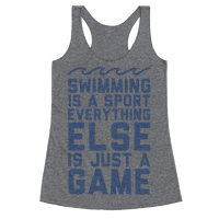 Swimming is a Sport Racerback