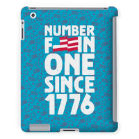 Number Fuckin One Since 1776 Tabletcase