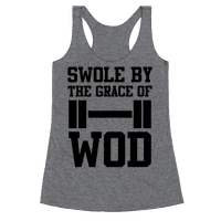 Swole By The Grace Of WOD