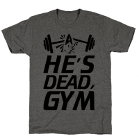 He's Dead, Gym