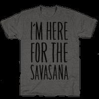 I'm Here For The Savasana