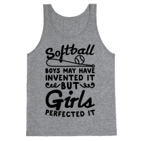 Softball Was Perfected By Girls Tank