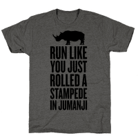 Run Like You Just Rolled A Stampede In Jumanji