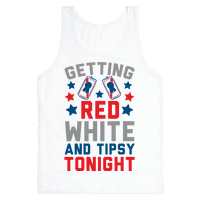 Getting Red White And Tipsy Tonight