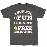 I Run For Free Bananas